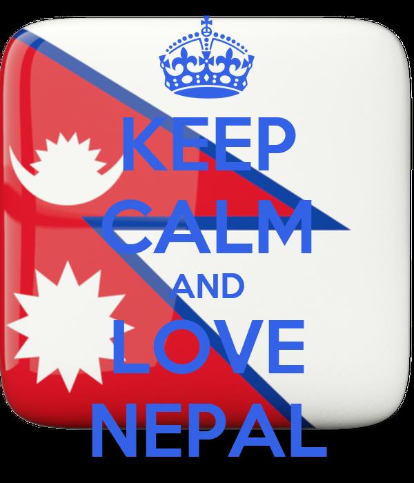 KEEP CALM AND LOVE NEPAL