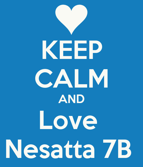 KEEP CALM AND Love  Nesatta 7B