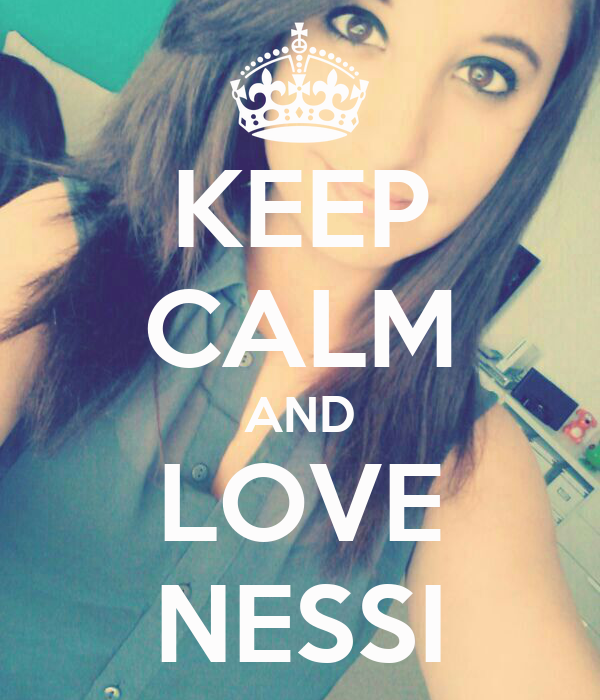 KEEP CALM AND LOVE NESSI