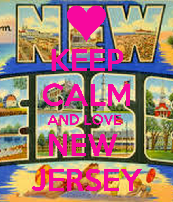 KEEP CALM AND LOVE  NEW  JERSEY
