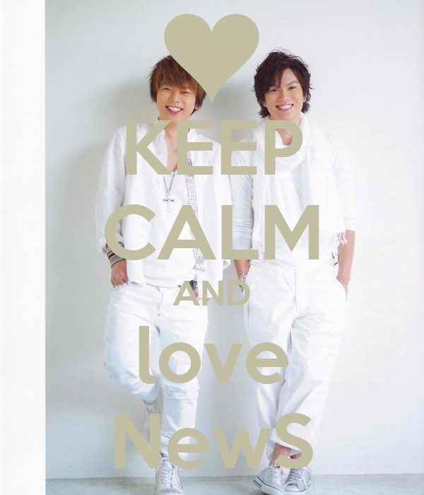 KEEP CALM AND love NewS