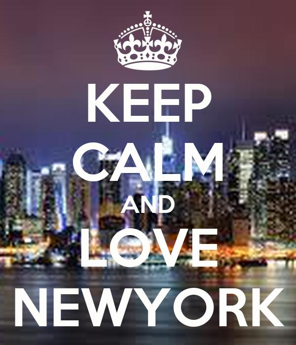 KEEP CALM AND LOVE NEWYORK