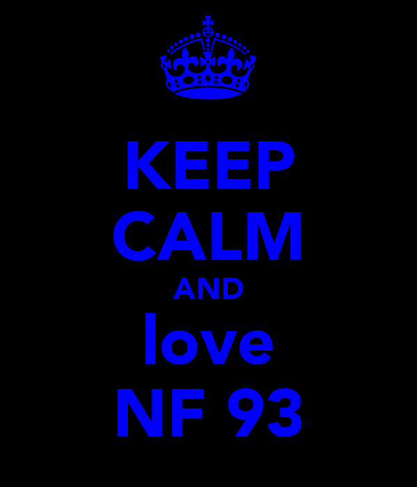 KEEP CALM AND love NF 93