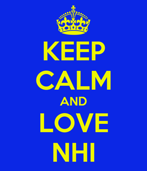 KEEP CALM AND LOVE NHI