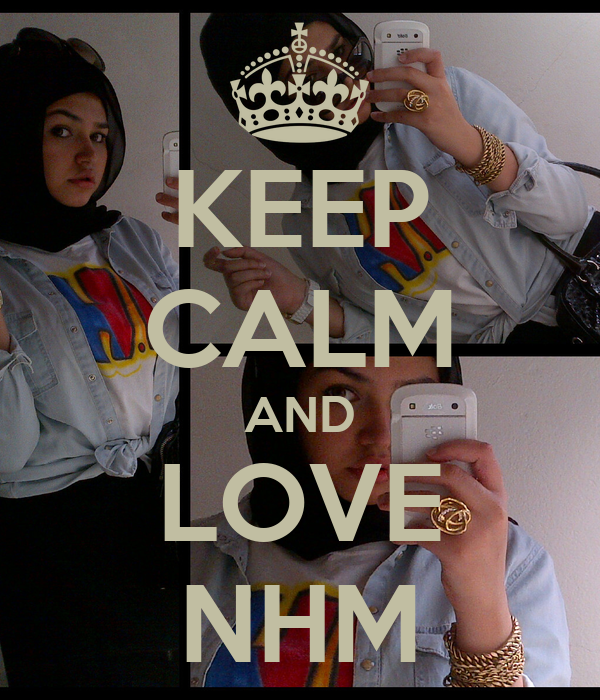 KEEP CALM AND LOVE NHM