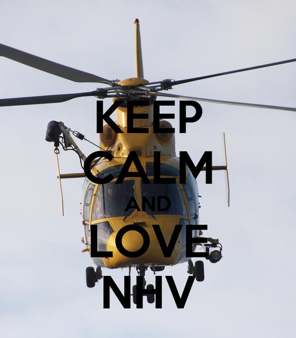 KEEP CALM AND LOVE NHV