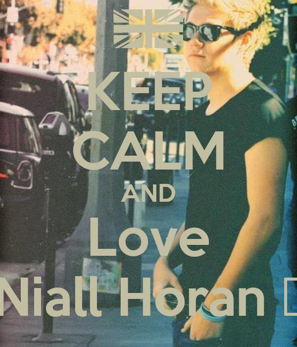 keep calm and love niall horan �� poster allaine keep