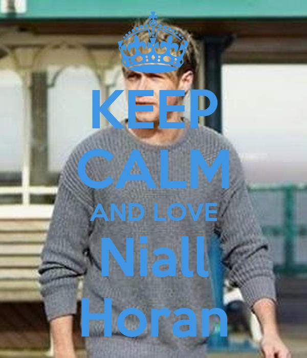 keep calm and love niall horan poster paulagalindo1994