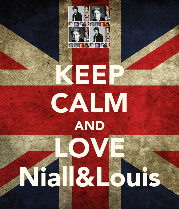 KEEP CALM AND LOVE Niall&Louis