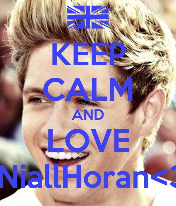 keep calm and love niallhoran