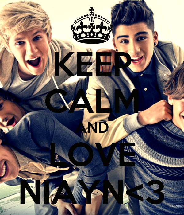 KEEP CALM AND LOVE NIAYN<3