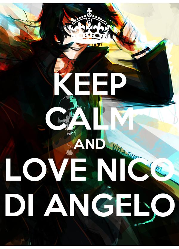Keep calm and love nico di angelo poster ebru keep for Immagini di keep calm