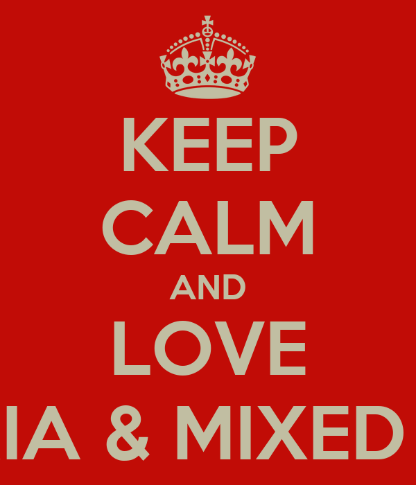 KEEP CALM AND LOVE NIGERIA & MIXED GIRLS
