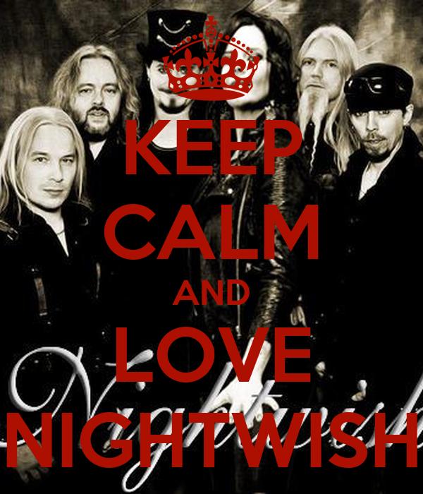 KEEP CALM AND LOVE NIGHTWISH