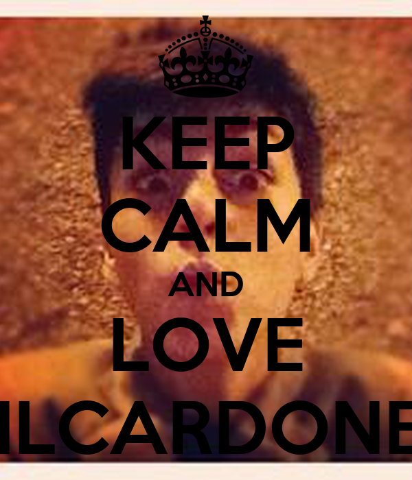 KEEP CALM AND LOVE NILCARDONER