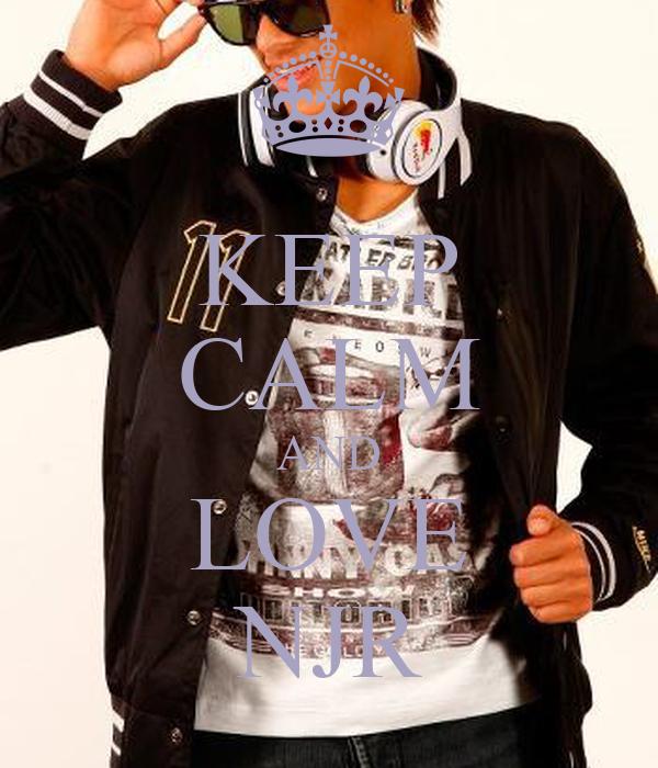 KEEP CALM AND LOVE NJR