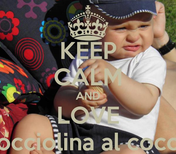 KEEP CALM AND LOVE nocciolina al cocco