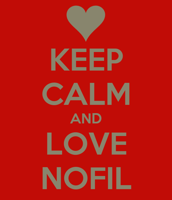 KEEP CALM AND LOVE NOFIL