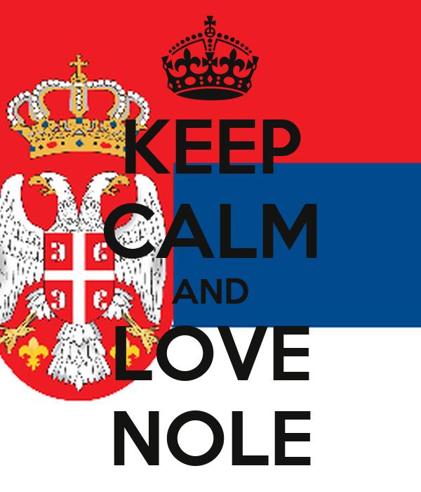 KEEP CALM AND LOVE NOLE