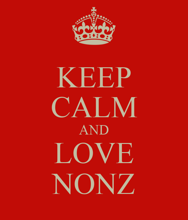 KEEP CALM AND LOVE NONZ