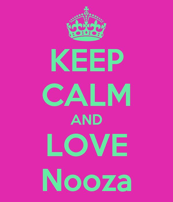 KEEP CALM AND LOVE Nooza
