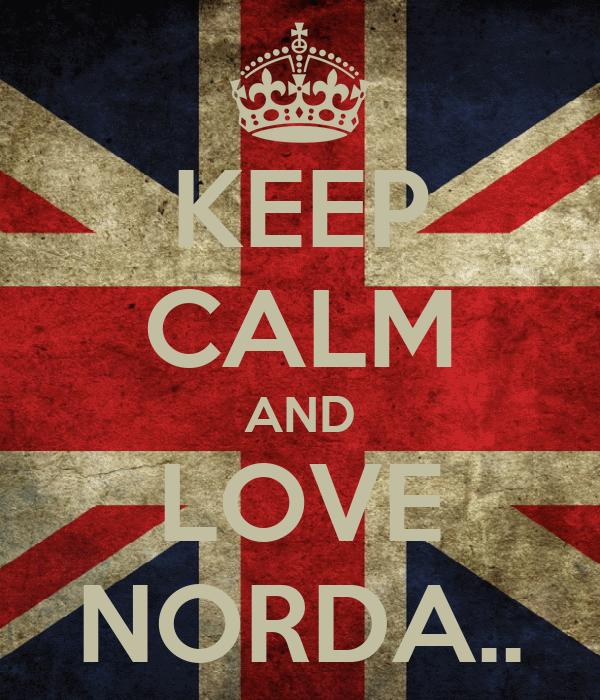 KEEP CALM AND LOVE NORDA..