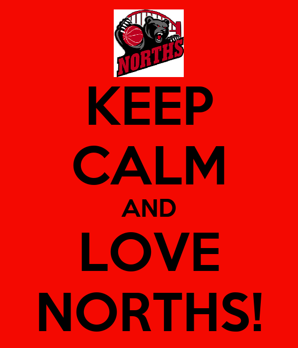 KEEP CALM AND LOVE NORTHS!