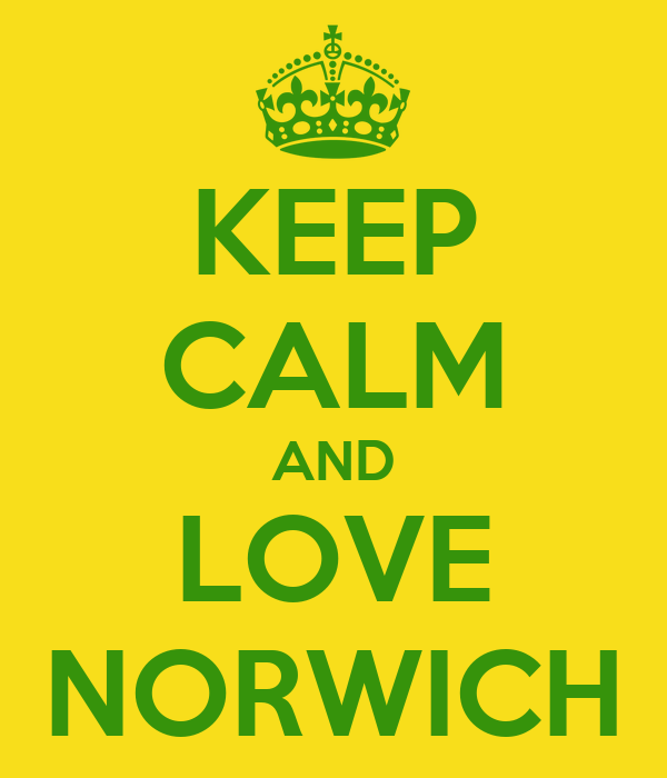 KEEP CALM AND LOVE NORWICH