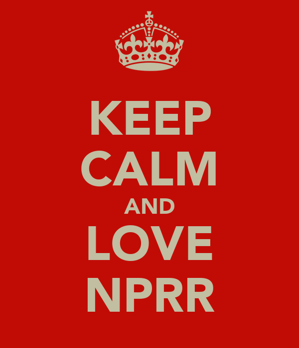 KEEP CALM AND LOVE NPRR