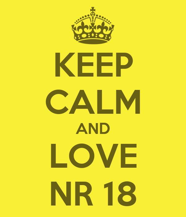 KEEP CALM AND LOVE NR 18