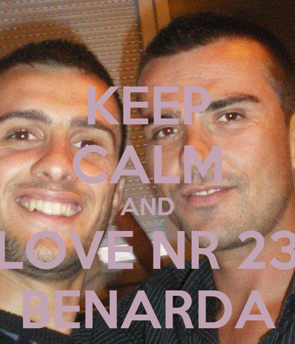 KEEP CALM AND LOVE NR 23 BENARDA