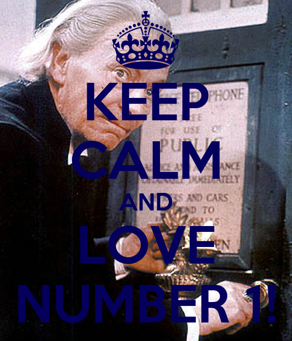 KEEP CALM AND LOVE NUMBER 1!