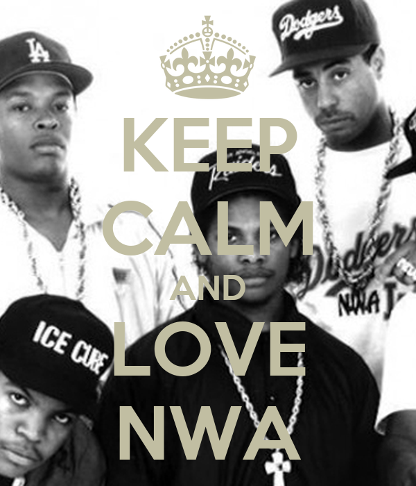KEEP CALM AND LOVE NWA