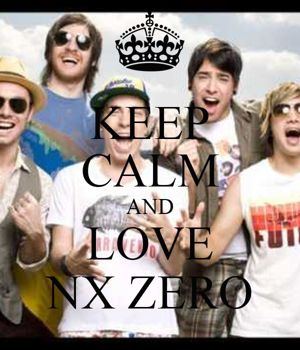 KEEP CALM AND LOVE NX ZERO