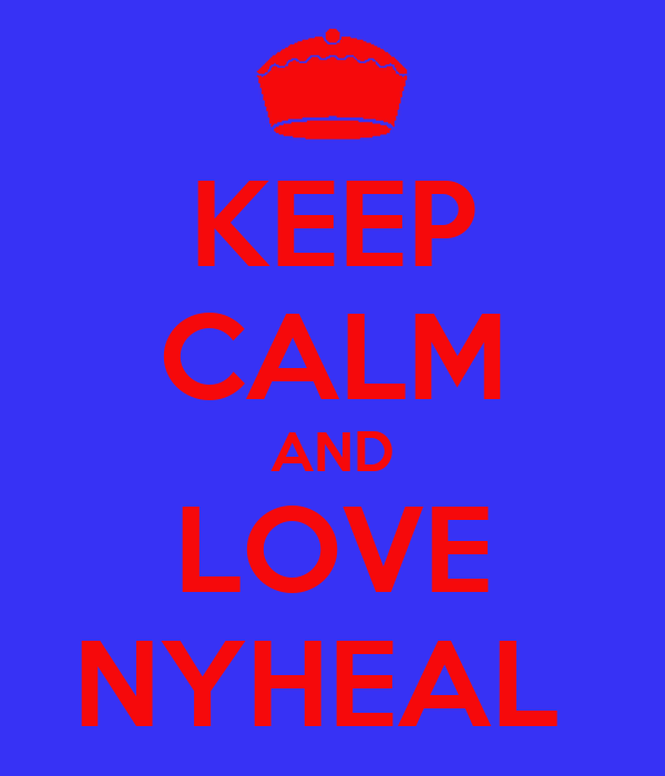 KEEP CALM AND LOVE NYHEAL