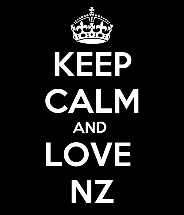 KEEP CALM AND  LOVE  NZ