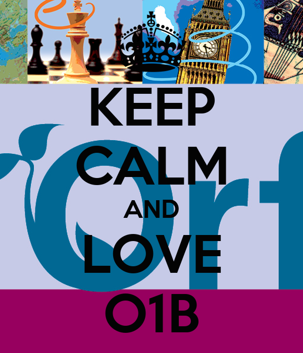 KEEP CALM AND LOVE O1B