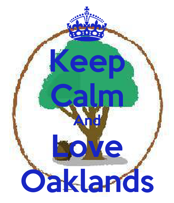 Keep Calm And Love Oaklands