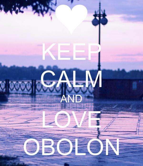 KEEP CALM AND LOVE OBOLON