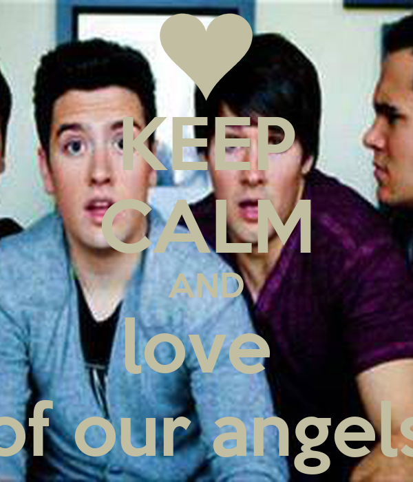 KEEP CALM AND love  of our angels
