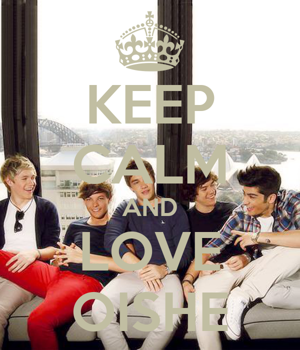 KEEP CALM AND LOVE OISHE