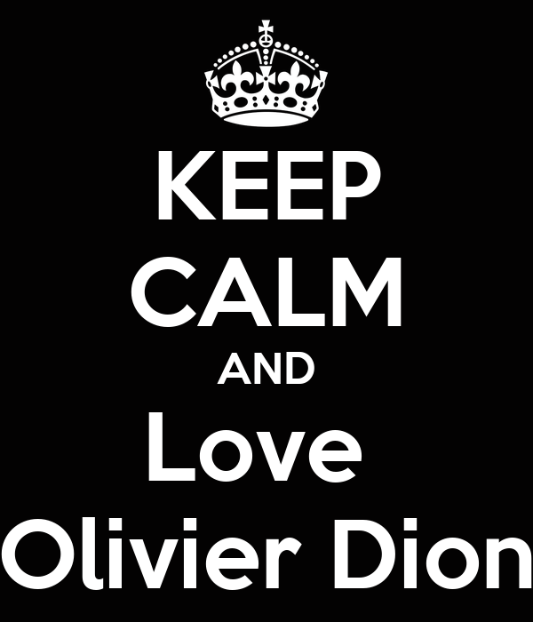 KEEP CALM AND Love  Olivier Dion