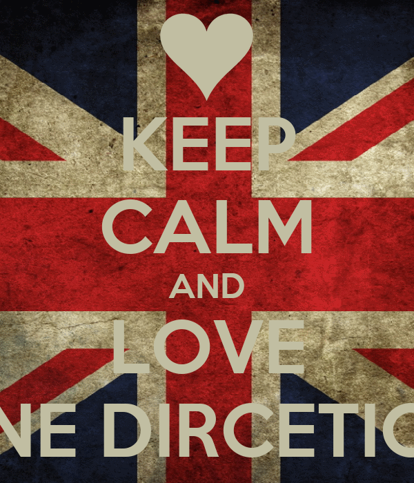 KEEP CALM AND LOVE ONE DIRCETION