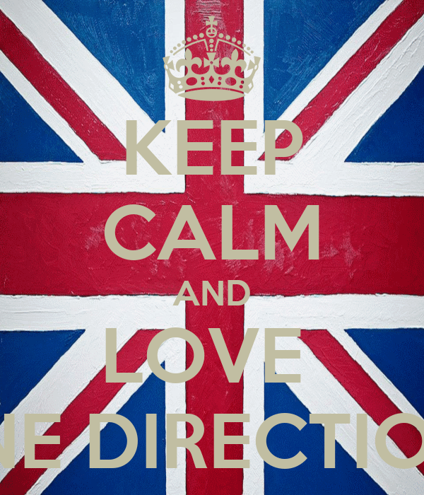 KEEP CALM AND LOVE  ONE DIRECTION♥
