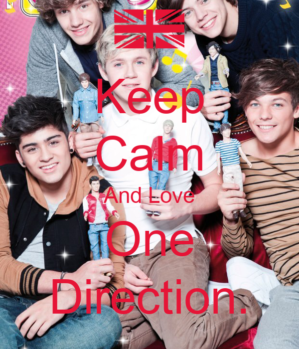 Keep Calm And Love One Direction.