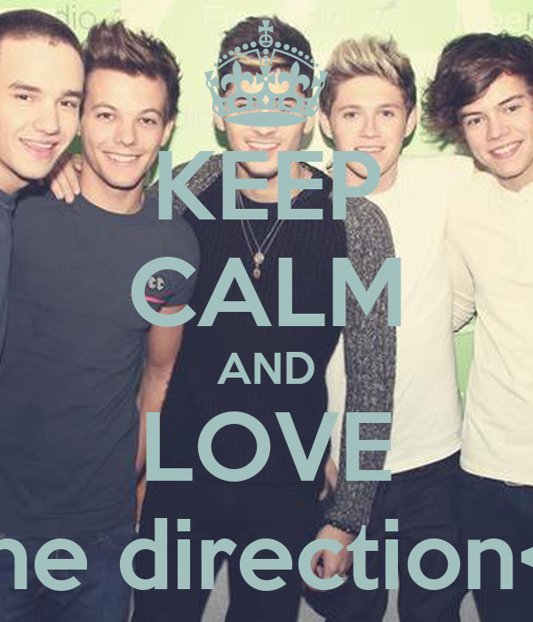 KEEP CALM AND LOVE One direction<3
