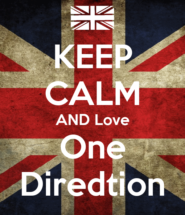 KEEP CALM AND Love One Diredtion