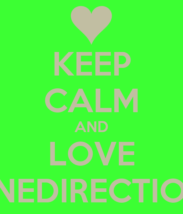KEEP CALM AND LOVE ONEDIRECTION!