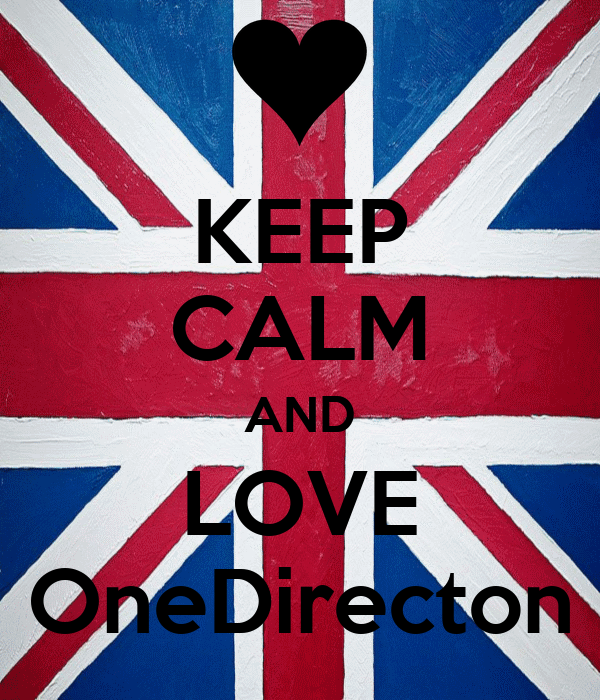 KEEP CALM AND LOVE OneDirecton