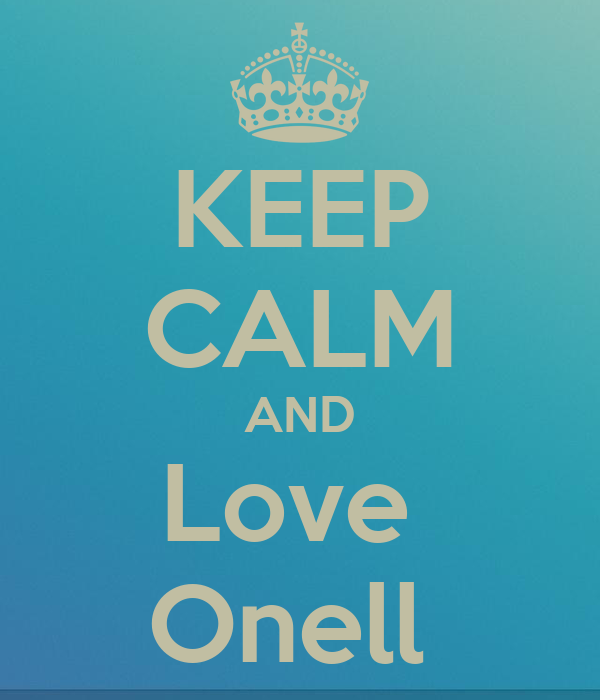 KEEP CALM AND Love  Onell